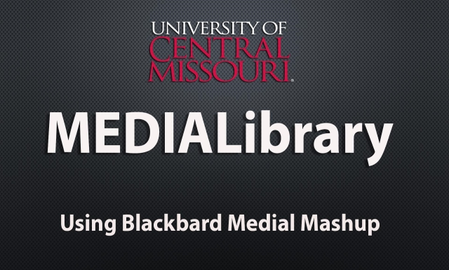 Using the Bb Medial Mashup Tool